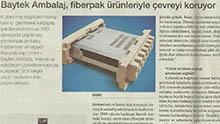 Baytek Ambalaj, fiberpak ürünleriyle çevreyi koruyor